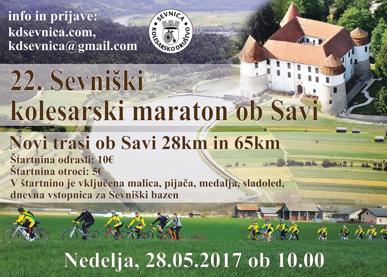 22. Sevniški kolesarski maraton ob Savi, 28.05. 2017 ob 10.00