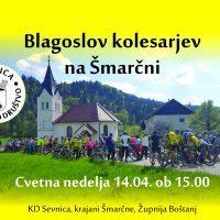 Blagoslov kolesarjev na Šmarčni, 14.04. ob 15.00